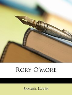 Rory O'More by Samuel Lover (9781146279857) - PaperBack - Modern & Contemporary Fiction General Fiction
