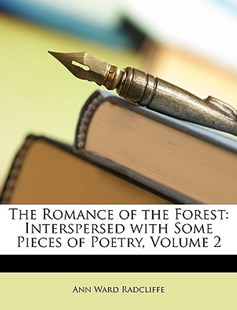 The Romance of the Forest by Ann Ward Radcliffe (9781146457828) - PaperBack - Modern & Contemporary Fiction General Fiction