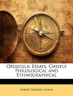 Opuscula by Robert Gordon Latham (9781148581675) - PaperBack - History