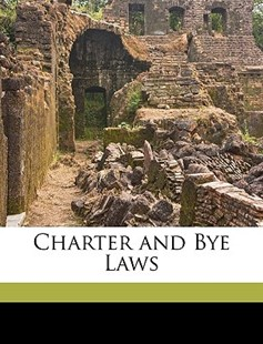 Charter and Bye Laws by Philosophical Society Cambridge Philosophical Society, Cambridge Philosophical Society (9781149738092) - PaperBack - History