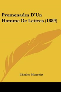 Promenades D'Un Homme de Lettres (1889) by Charles Monselet (9781160231831) - PaperBack - Modern & Contemporary Fiction Literature
