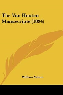 The Van Houten Manuscripts (1894) by William Nelson (9781160259453) - PaperBack - Modern & Contemporary Fiction Literature