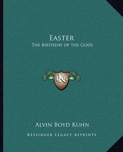 Easter by Alvin Boyd Kuhn (9781162562643) - PaperBack - Modern & Contemporary Fiction Literature