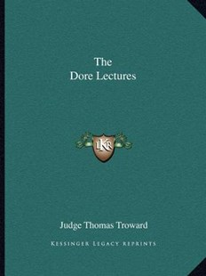 The Dore Lectures by Judge Thomas Troward (9781162593975) - PaperBack - Modern & Contemporary Fiction Literature