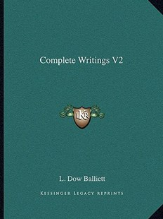 Complete Writings V2 by L Dow Balliett (9781162809472) - PaperBack - Modern & Contemporary Fiction Literature