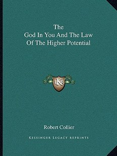 The God in You and the Law of the Higher Potential by Robert Collier (9781162809847) - PaperBack - Modern & Contemporary Fiction Literature