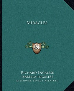 Miracles by Richard Ingalese, Isabella Ingalese (9781162849157) - PaperBack - Modern & Contemporary Fiction Literature
