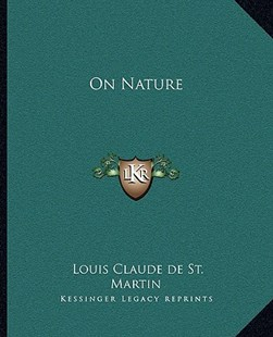 On Nature by Louis Claude De St Martin (9781162911960) - PaperBack - Modern & Contemporary Fiction Literature