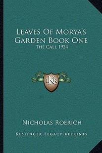 Leaves of Morya's Garden Book One by Nicholas Roerich (9781162922379) - PaperBack - Modern & Contemporary Fiction Literature