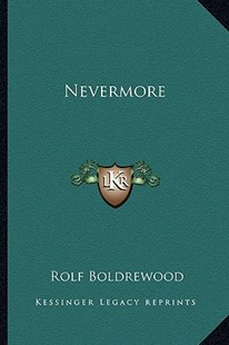 Nevermore by Rolf Boldrewood (9781163279977) - PaperBack - Modern & Contemporary Fiction Literature