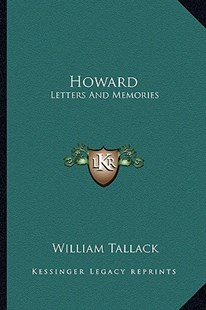 Howard by William Tallack (9781163280966) - PaperBack - Modern & Contemporary Fiction Literature
