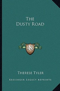 The Dusty Road by Therese Tyler (9781163282632) - PaperBack - Modern & Contemporary Fiction Literature