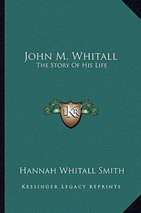 John M. Whitall by Hannah Whitall Smith (9781163285565) - PaperBack - Modern & Contemporary Fiction Literature
