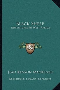 Black Sheep by Jean Kenyon MacKenzie (9781163285770) - PaperBack - Modern & Contemporary Fiction Literature
