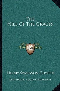 The Hill of the Graces by Henry Swainson Cowper (9781163286104) - PaperBack - Modern & Contemporary Fiction Literature