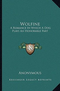 Wolfine by Anonymous (9781163286661) - PaperBack - Modern & Contemporary Fiction Literature
