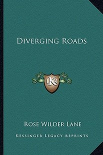 Diverging Roads by Rose Wilder Lane (9781163289457) - PaperBack - Modern & Contemporary Fiction Literature