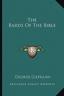 The Bards of the Bible by George Gilfillan (9781163291023) - PaperBack - Modern & Contemporary Fiction Literature