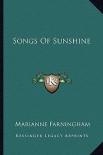 Songs of Sunshine by Marianne Farningham (9781163292914) - PaperBack - Modern & Contemporary Fiction Literature