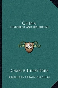 China by Charles Henry Eden (9781163295120) - PaperBack - Modern & Contemporary Fiction Literature