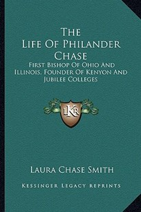 The Life of Philander Chase by Laura Chase Smith (9781163295595) - PaperBack - Modern & Contemporary Fiction Literature