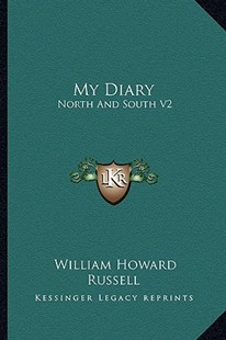 My Diary by William Howard Russell Sir (9781163299708) - PaperBack - Modern & Contemporary Fiction Literature