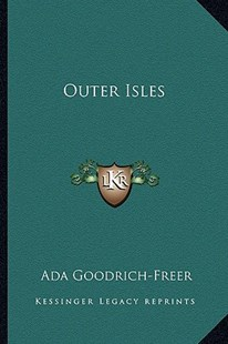 Outer Isles by Ada Goodrich-Freer (9781163300664) - PaperBack - Modern & Contemporary Fiction Literature