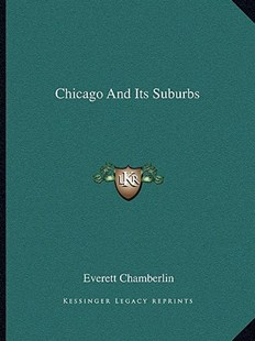 Chicago and Its Suburbs by Everett Chamberlin (9781163304228) - PaperBack - Travel North America Travel Guides