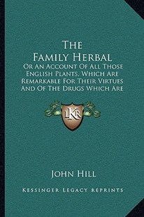 The Family Herbal by John Hill (9781163305539) - PaperBack - Modern & Contemporary Fiction Literature