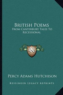British Poems by Percy Adams Hutchison (9781163307489) - PaperBack - Modern & Contemporary Fiction Literature