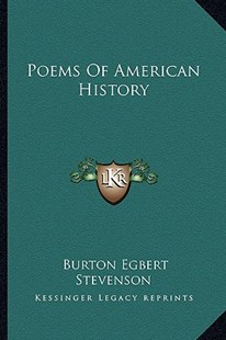Poems of American History by Burton Egbert Stevenson (9781163311806) - PaperBack - Modern & Contemporary Fiction Literature
