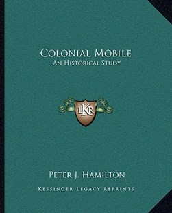Colonial Mobile by Peter J Hamilton (9781163312186) - PaperBack - Modern & Contemporary Fiction Literature