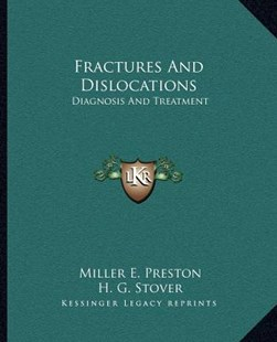 Fractures and Dislocations by Miller E Preston (9781163312858) - PaperBack - Modern & Contemporary Fiction Literature