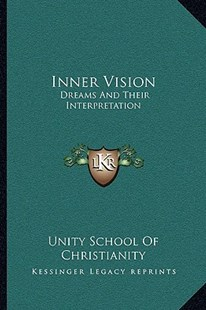 Inner Vision by Unity School of Christianity (9781163312872) - PaperBack - Modern & Contemporary Fiction Literature