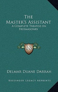 The Master's Assistant by Delmar Duane Darrah (9781163313374) - HardCover - Modern & Contemporary Fiction Literature