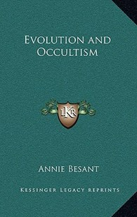Evolution and Occultism by Annie Wood Besant (9781163319178) - HardCover - Modern & Contemporary Fiction Literature