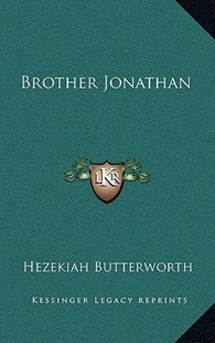 Brother Jonathan by Hezekiah Butterworth (9781163324790) - HardCover - Modern & Contemporary Fiction Literature