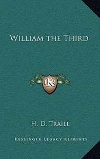 William the Third by H D Traill (9781163331521) - HardCover - Modern & Contemporary Fiction Literature