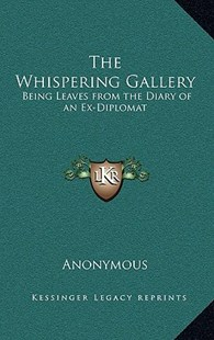 The Whispering Gallery by Anonymous (9781163334119) - HardCover - Modern & Contemporary Fiction Literature