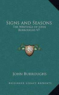 Signs and Seasons by John Burroughs (9781163344972) - HardCover - Modern & Contemporary Fiction Literature