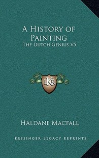 A History of Painting by Haldane Macfall (9781163345580) - HardCover - Modern & Contemporary Fiction Literature