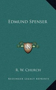 Edmund Spenser by Richard William Church (9781163346198) - HardCover - Modern & Contemporary Fiction Literature