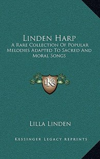 Linden Harp by Lilla Linden (9781163350584) - HardCover - Modern & Contemporary Fiction Literature