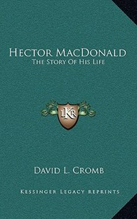 Hector MacDonald by David L Cromb (9781163353073) - HardCover - Modern & Contemporary Fiction Literature