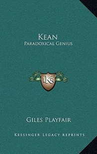 Kean by Giles Playfair (9781163372869) - HardCover - Biographies Entertainment
