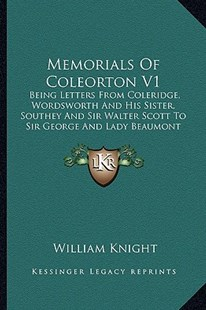 Memorials of Coleorton V1 by William Knight (9781163902370) - PaperBack - Modern & Contemporary Fiction Literature