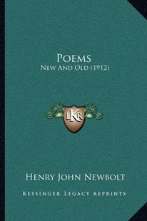 Poems by Henry John Newbolt (9781164020899) - PaperBack - Modern & Contemporary Fiction Literature