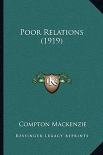 Poor Relations (1919) by Compton MacKenzie (9781164029502) - PaperBack - Modern & Contemporary Fiction Literature