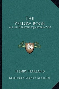 The Yellow Book the Yellow Book by Henry Harland (9781164101734) - PaperBack - Modern & Contemporary Fiction Literature