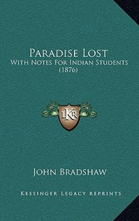 Paradise Lost by John Bradshaw (9781164432456) - HardCover - Modern & Contemporary Fiction Literature